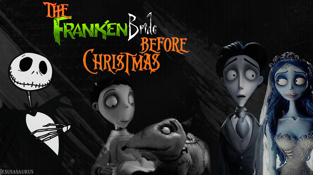 The FrankenBride Before Christmas - Tim Burton [W] by Jesusasaurus on ...