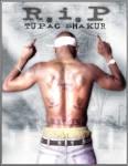 R.I.P Tupac Shakur