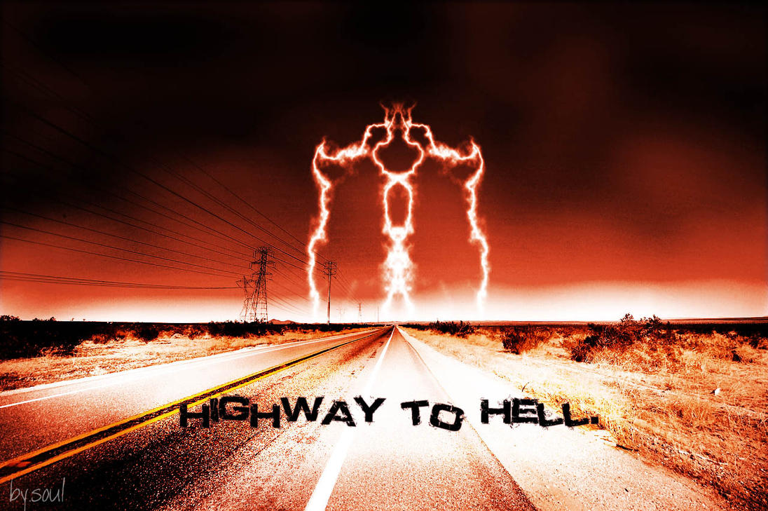 Highway to hell by sOul-art on DeviantArt