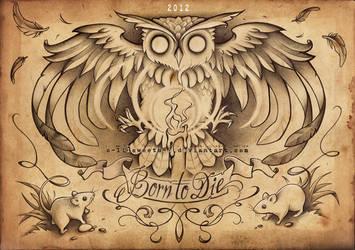 Born to die! by Claire-Sinturel
