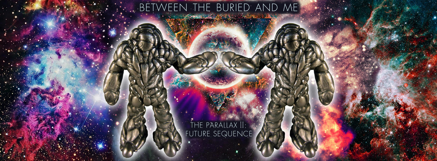Between the Buried and Me - The Parallax 2: Future by TheNik6SiC6