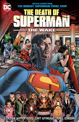 The Death of superman - The wake - Out now!