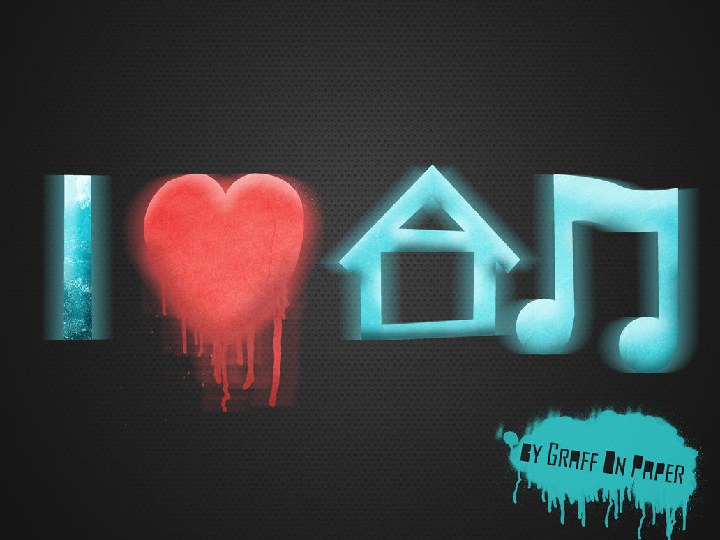 I love house music by graffonpaper on deviantart for I love house music