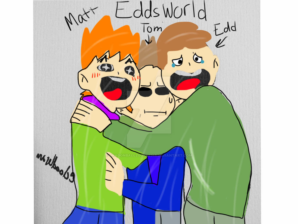 Edd X Tom X Matt: Eddsworld, Edd, Matt, And Tom By DragonBallzGoku2345 On