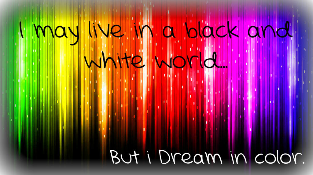 I Dream I Color by devious-lil-beyotch