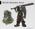 Old Orc Berserker / Armor Concept Design