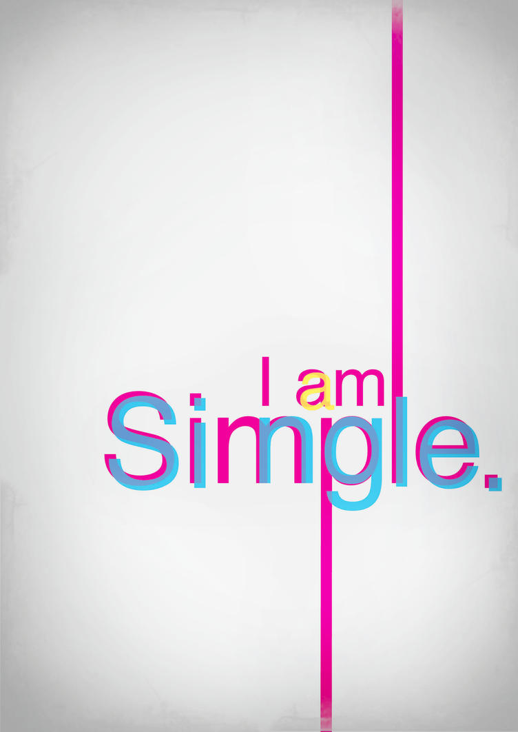 i am a simple single by janecool on deviantart