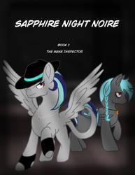 Sapphire Night Noire: The Mane Inspector