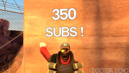 350 SUBS !
