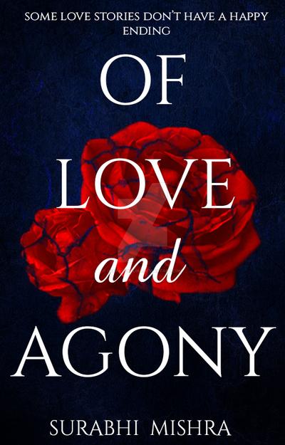 OF LOVE AND AGONY by ImaraOfNeona