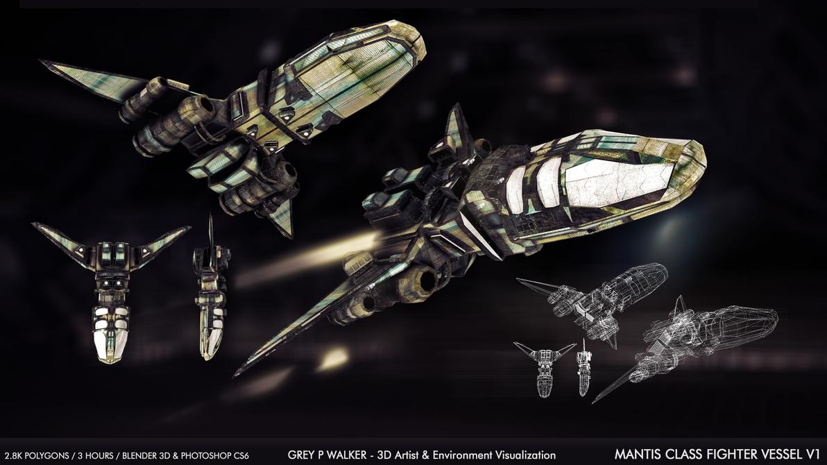 Mantis Class Fighter Vessel V1 by GreyPWalker