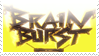 Brain Burst by Narushisto20