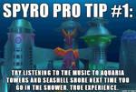( Spyro the Dragon ) Pro Tip #1 Shower Music