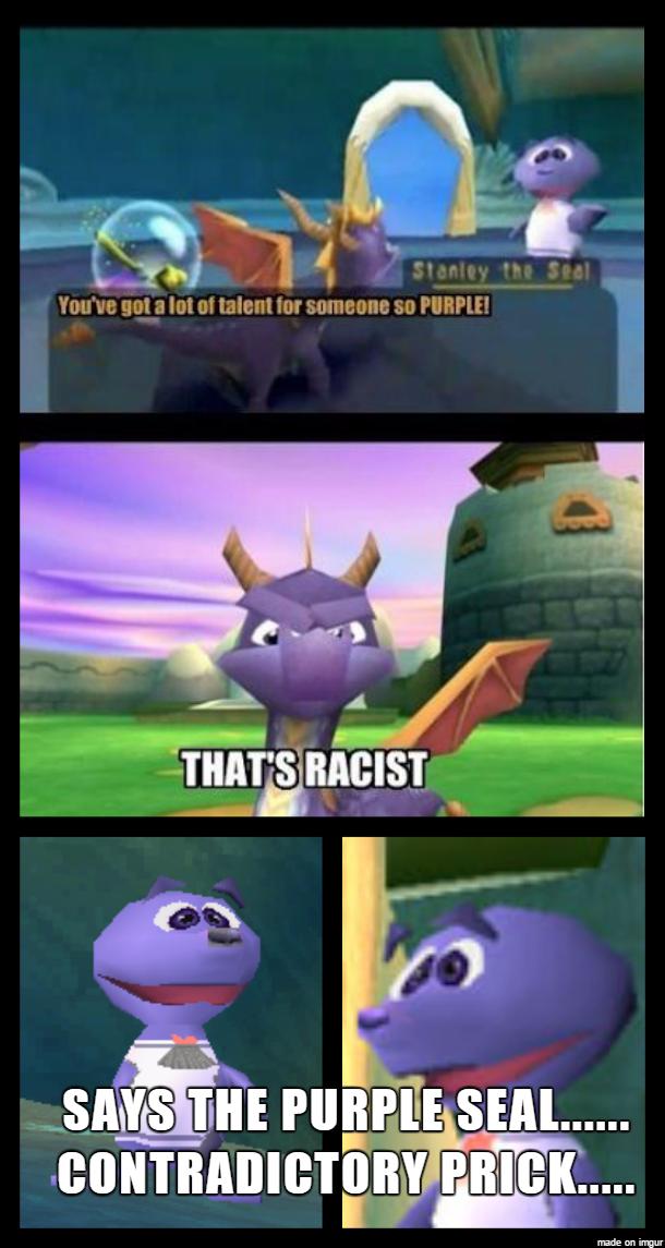 ( Spyro the Dragon ) Those Damn Racist Seals Meme