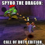 ( Spyro the Dragon ) Call of Duty Edition Meme