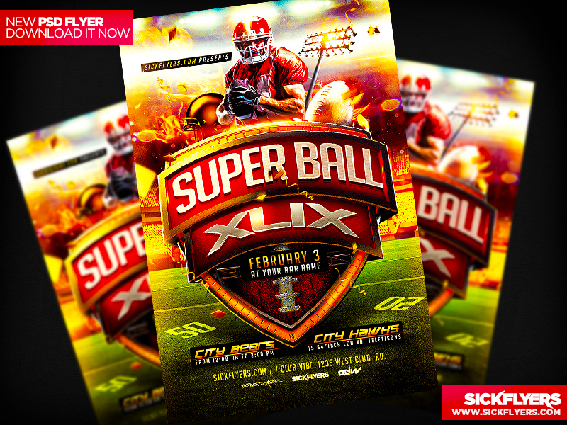 Superbowl Flyer Template PSD XLIX by Industrykidz
