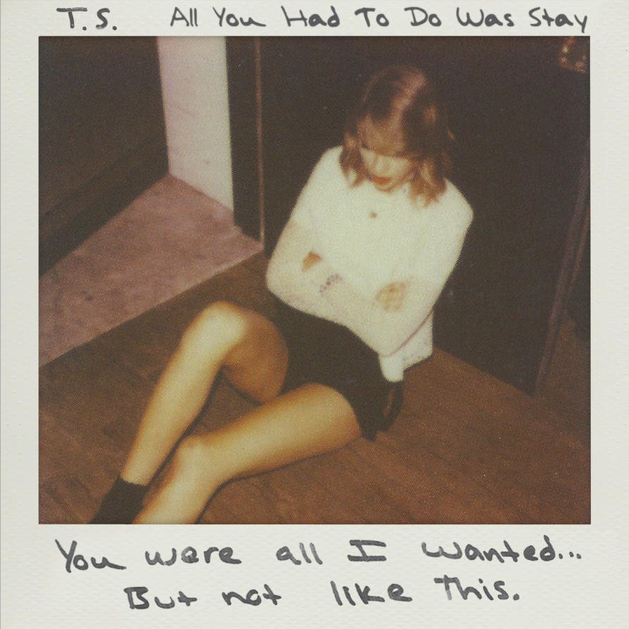 all_you_had_to_do_was_stay___taylor_swift_artwork_by_justinswift13-d94actq.jpg