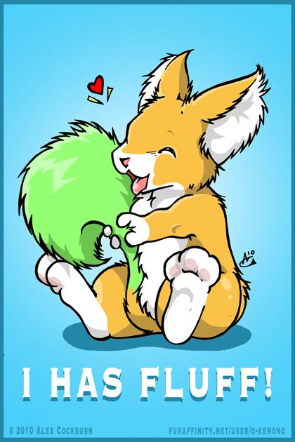 I Has Fluff by o-kemono