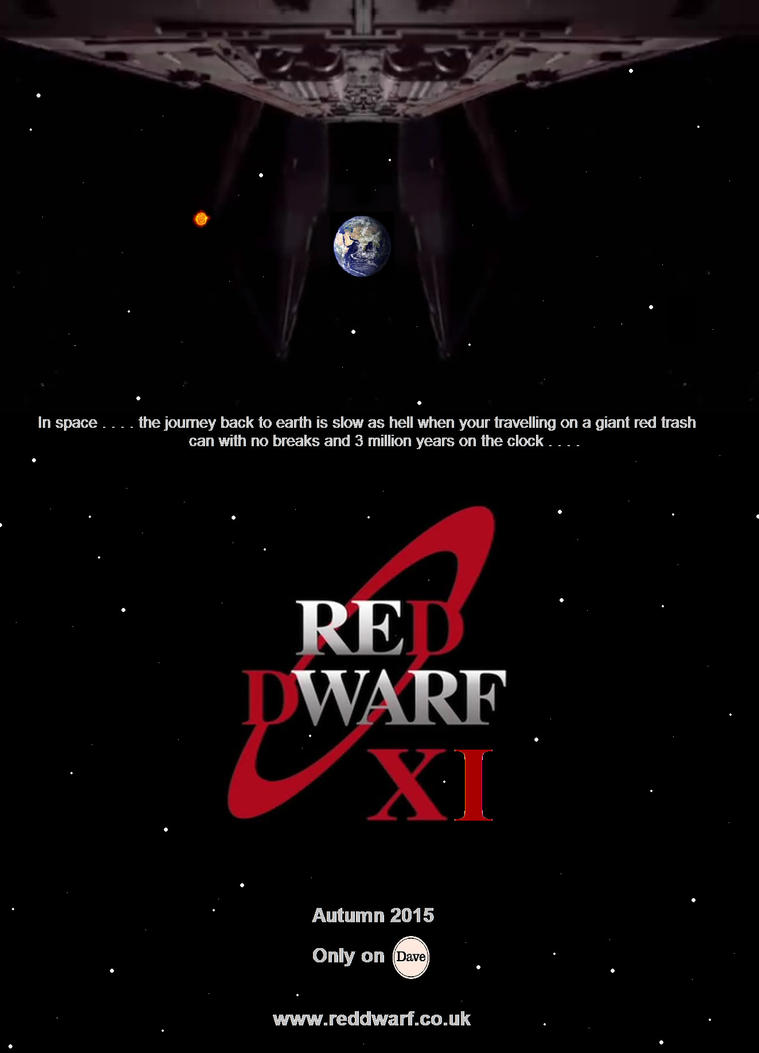 Red Dwarf XI - Autumn 2015 Poster by DoctorWhoOne