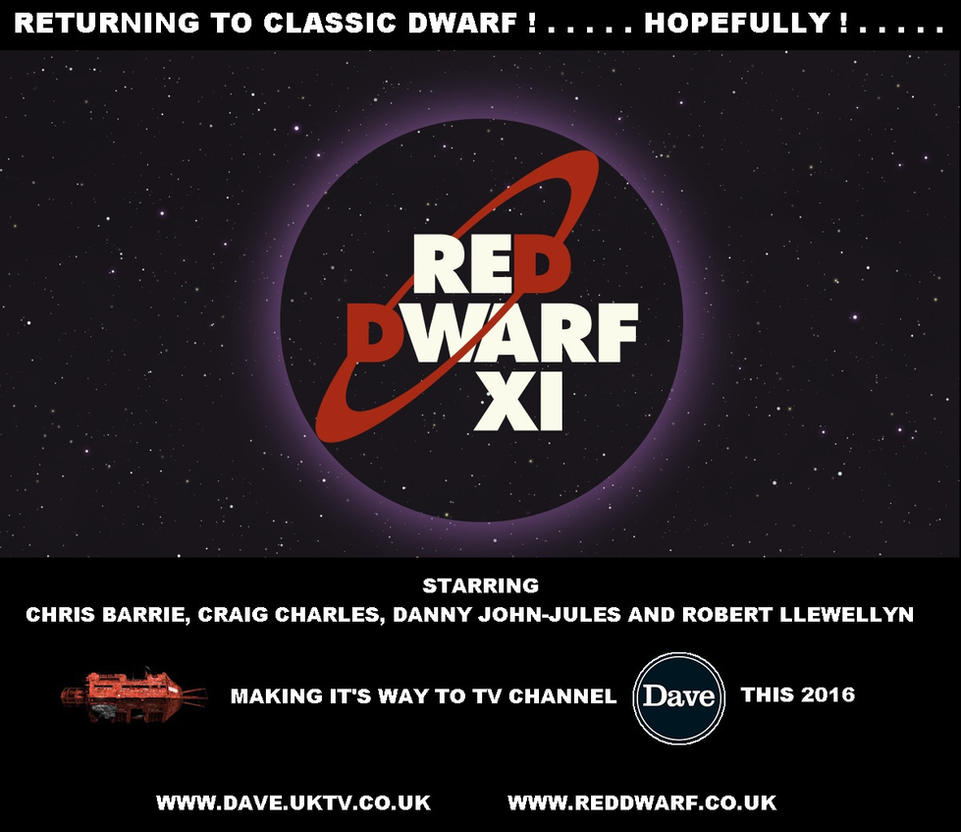 Red Dwarf XI - Coming soon in 2016 by DoctorWhoOne