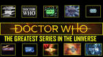 Doctor Who - Greatest series in the universe
