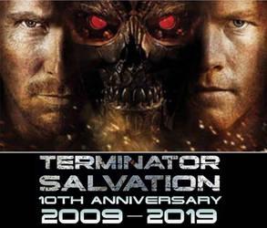 Terminator Salvation - 10th Anniversary by DoctorWhoOne