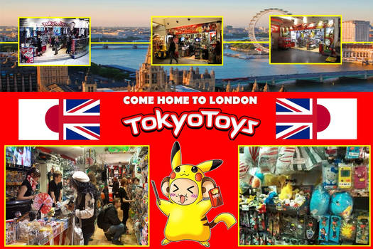 Come home to London Tokyo Toys