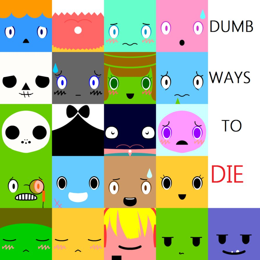 Dumb ways to die faces by mewtres d867xnd by stupelover11 on