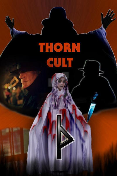 Thorn Cult In Halloween 2020 The Cult of Thorn ::POSTER:: by goodben on DeviantArt