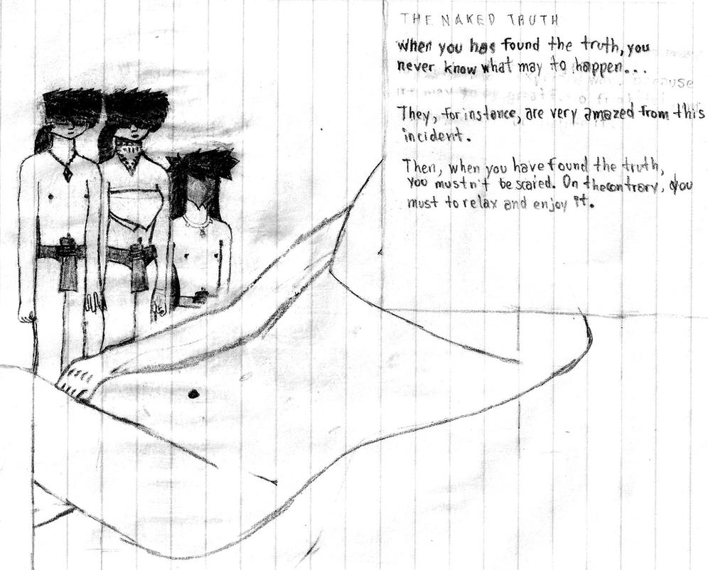 The Naked Truth (W.I.P., 2002)...xD by JoshBeta1