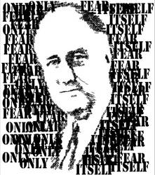 The only thing we have to fear is fear itself by BearDenn