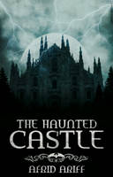 The Haunted Castle by gemini-graphics