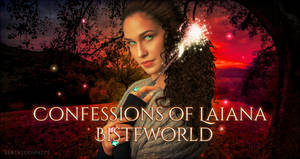 Confessions Of Laiana Bistfworld | Banner #2