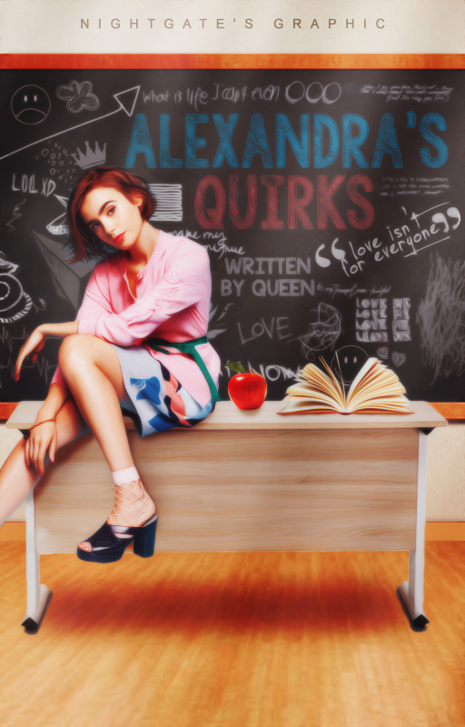 Alexandra's Quirks [Wattpad Cover #5] by night-gate
