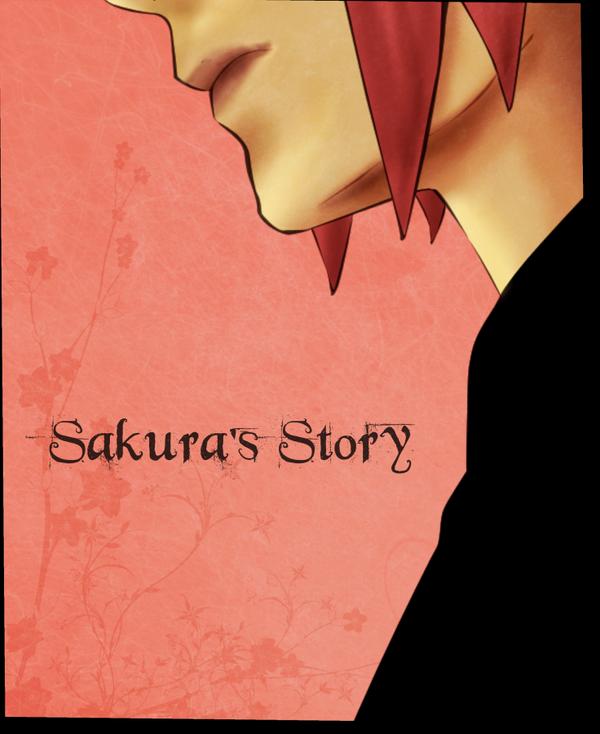 Sakura's Story by CindyRex