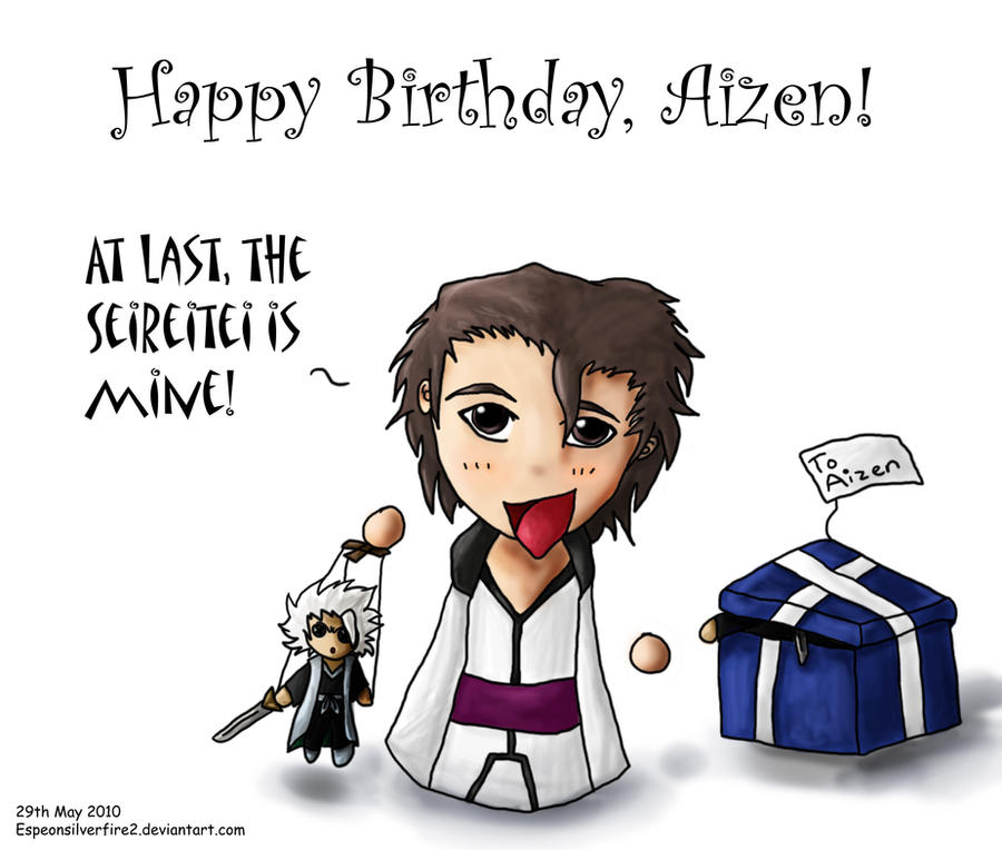 Bleach  Happy Birthday Aizen By Espeonsilverfire2 ...