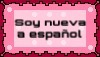 I'm New to Spanish [Stamp] by TrashyLazuli