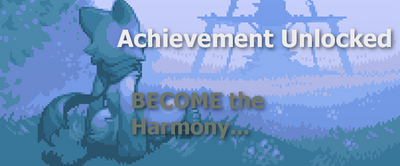 Achievement: BECOME the Harmony... by WolfProduction