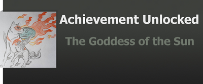 Achievement: The Goddess of the sun by WolfProduction