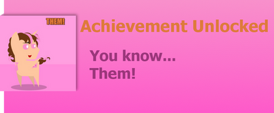 Achievement: Them! by WolfProduction
