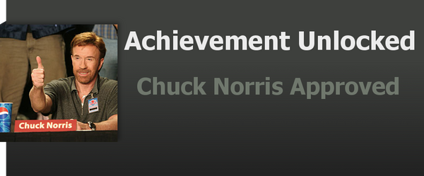 Achievement: Chuck Norris Approved by WolfProduction