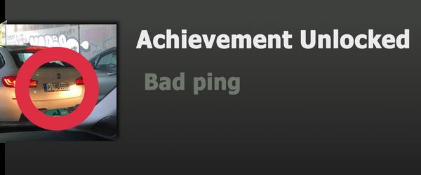Achievement: Bad ping