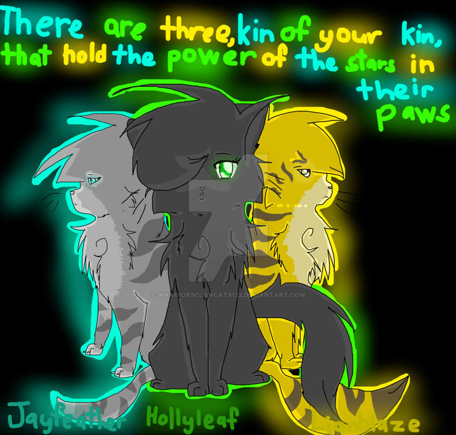 The Power Of 3 Jayfeather Hollyleaf Lionblaze By Warriorsclancats123