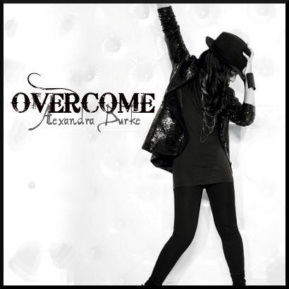 Overcome - Alexandra Burke
