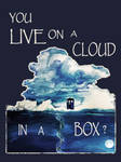 You Live on a Cloud in a Box ? (poster version) by ColorfulGuitar