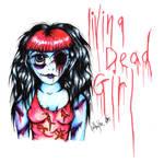 Living Dead Girl by HollyBlueArchibald