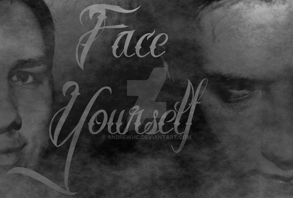 Face Yourself by AndrewHC