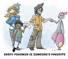 Every Pokemon is someone's favorite