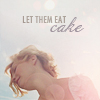 Let them eat cake by detectiveli