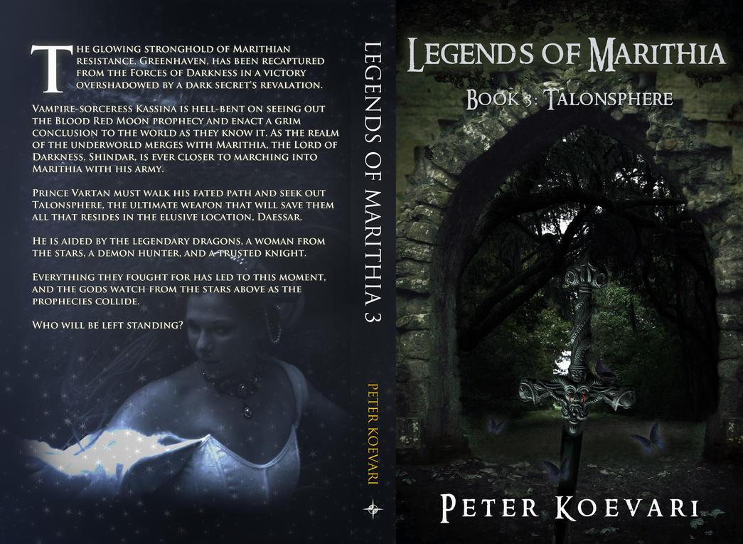 Legends of Marithia: Book 3 - Talonsphere - by PeterKoevari